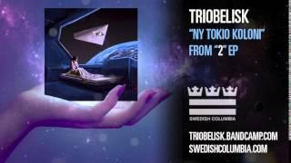 """Triobelisk """"Ny Tokio Koloni"""""""