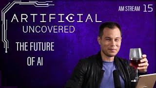 The Future of AI - Artificial Uncovered Podcast: Episode 15 - Justin Stream