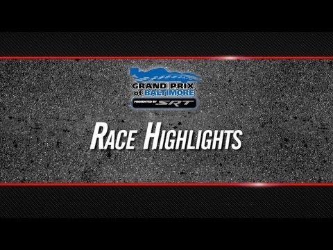 2013 Grand Prix of Baltimore Highlights