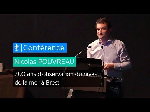 300 ans d'observation du niveau de la mer à Brest - Conférence de Nicolas Pouvreau