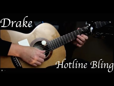 Drake  Hotline Bling  Fingerstyle Guitar
