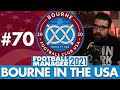 100K SUBS!   Part 70   BOURNE IN THE USA FM21   Football Manager 2021
