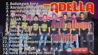 Download Mp3 Koplo Full Album Adella, Balungan Kere Mp4 2019