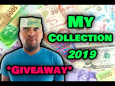 My Collection 2019 + Exchange Rates USD *Banknote GIVEAWAY* (Part 5)