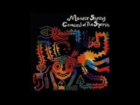 Moacir Santos - Carnival of the Spirits [1975]