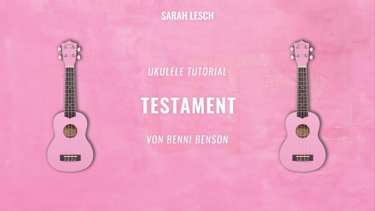 Sarah Lesch - Testament (Tutorial für Ukulele)