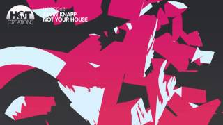 Kevin Knapp - Not Your House