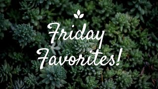 friday favorites and flops
