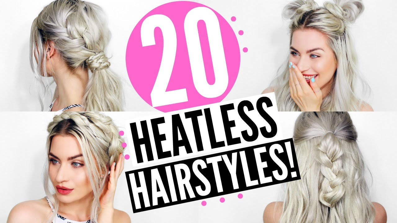 20 HEATLESS HAIRSTYLES - EASY & SIMPLE!