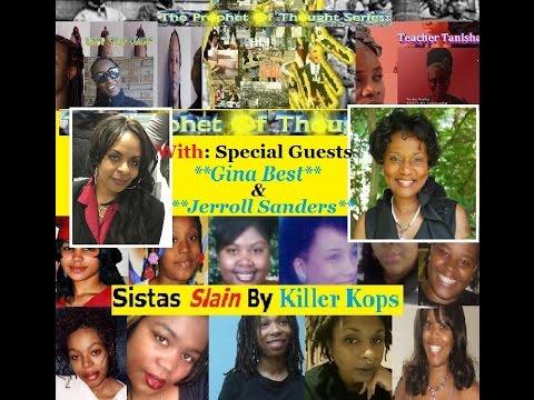 T.P.O.T.S. Sisters Slain By Killer Kops W/Gina Best & Jerroll Sanders