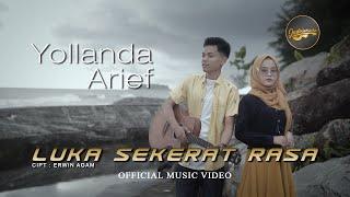 Download lagu Yollanda & Arief - Luka Sekerat Rasa (Official Music Video) | Lagu Pop Melayu Terbaru