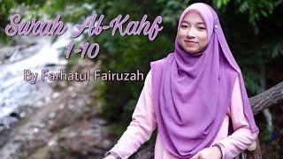Surah Alkahf by Farhatul Fairuzah🇲🇾