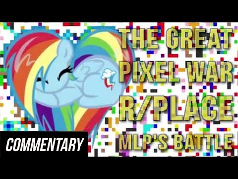 [Blind Commentary] R/place: My Little Pony's Battle - The Brony Faction (Great Pixel War)