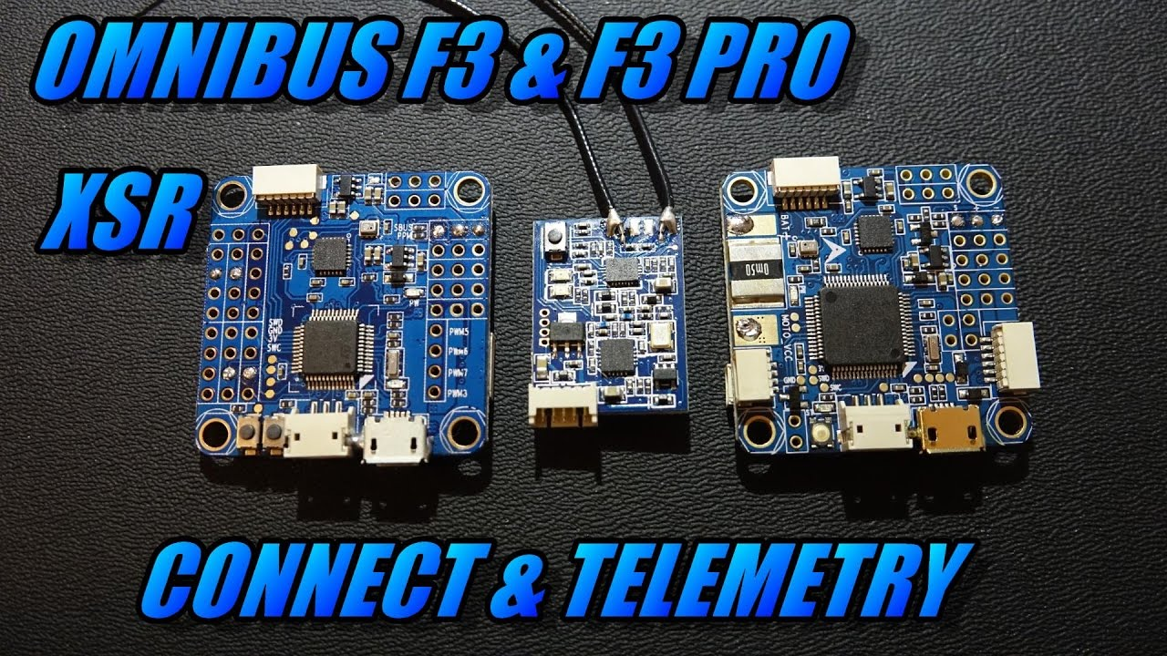 Omnibus F3/F3 Pro & XSR: Connect & Telemetry - FPVTV