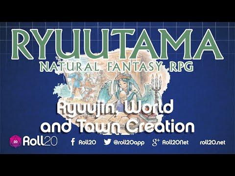 Ryuutama (World and Town Creation)   Roll20 Games Master Series
