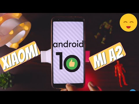 How To Update Xiaomi MI A2 To Android 10 - Android Q Update For MI A2