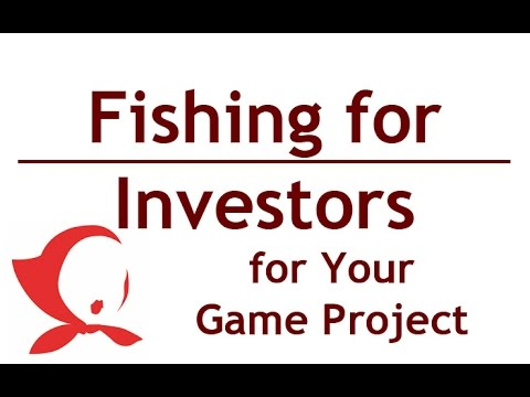GameDevHub # 30 - Fishing for Investors for Your Game Project