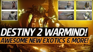 Destiny 2 Warmind News - New & Old Exotics List! Amazing New Weapons, Gear & More!