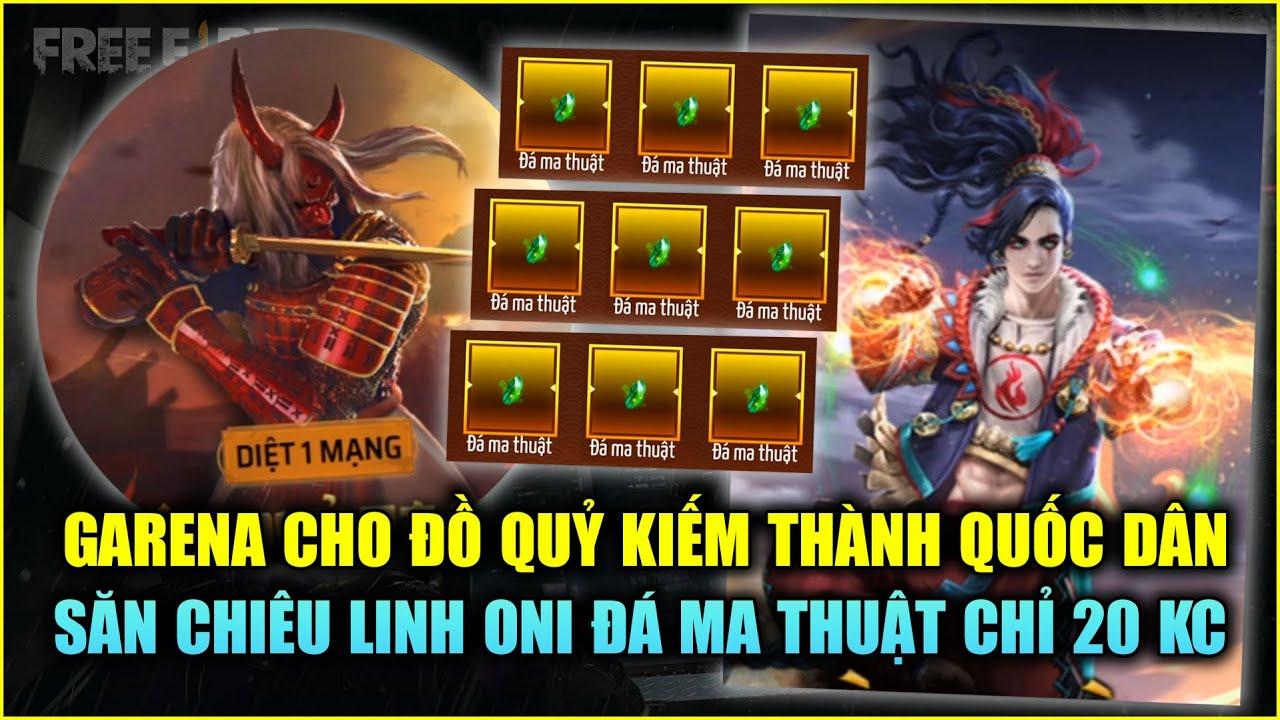 Free Fire | Garena Cho Quỷ Kiếm Dạ Xoa Thành Quốc Dân - Săn Chiêu Linh Oni Giá 20 KC | Rikaki gaming