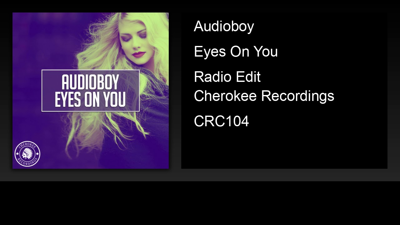 Audioboy - Eyes On You (Radio Edit)