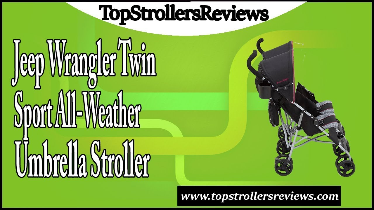 Jeep Wrangler Twin Sport All-Weather Umbrella Stroller Review - YouTube