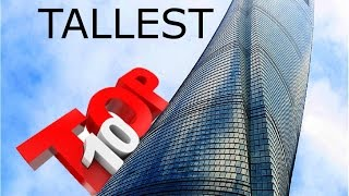 Top 10 Tallest Buildings In The World - Skyscraper HD