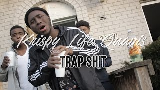Krispylife Quavis - Trap Shit Prod By.Uno |IV Films|