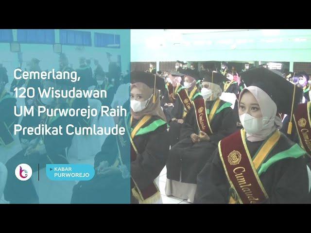 Cemerlang, 120 Wisudawan UM Purworejo Raih Predikat Cumlaude