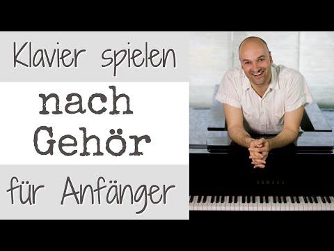 einfache Lieder nach Gehör lernen - Klavier lernen für Anfänger - ohne Noten Klavier spielen lernen