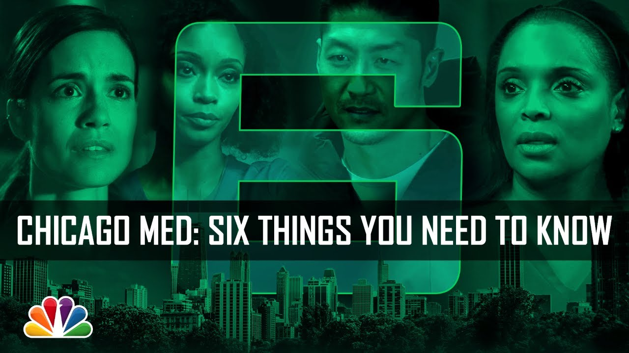Download Six Things You Need to Know - Chicago Med