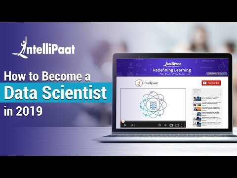 How to Become a Data Scientist in 2019? |  Intellipaat