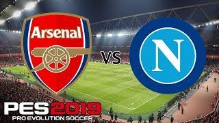 Arsenal vs Napoli - Transfer Rumour Friendly - PES 2019