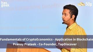 Fundamentals of CryptoEconomics - Application in Blockchain