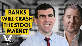 """The Banks Are Going to Crash the Stock Market"" (w/ Brent Johnson and Steven Van Metre)"