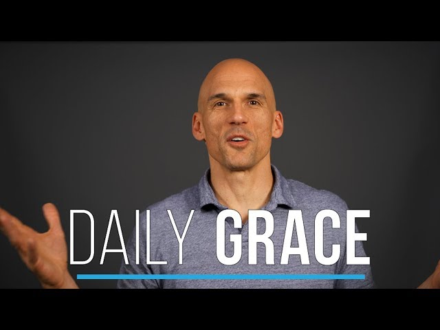 Daily Grace | Week 11 | 1002-1008