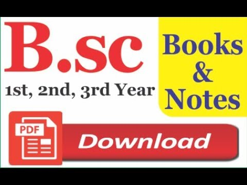 Download B.Sc Books & Notes For All 1st, 2nd, 3rd Year Semesters In PDF