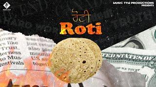 ROTI (FULL LYRICAL VIDEO) - SIMAR GILL ¦ Latest Punjabi Songs 2019 ¦ Music Tym |