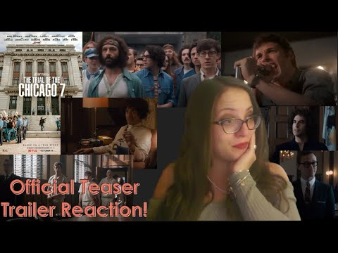 The Trial of the Chicago 7 Teaser Trailer Reaction!