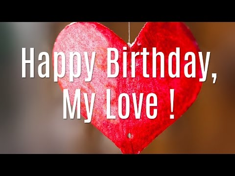 Happy Birthday My Love Free Husband Wife eCards Greeting Cards – Happy Birthday Cards for My Wife
