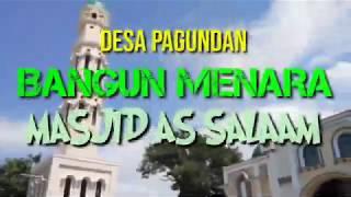 Megahnya Menara Masjid As Salaam Desa Pagundan
