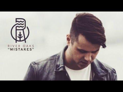 River Oaks - Mistakes (Lyric Video)