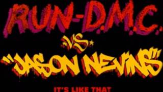 Run DMC - Its Like That vs. Jason Nevins  (Original) (HD)