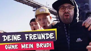 Deine Freunde - Ohne mein Brudi (offizielles Musikvideo)