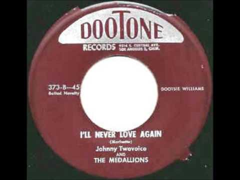 My Pretty Baby / I'll Never Love Again'-Johnny Twovoice & Medallions-1955-Dootone 373,