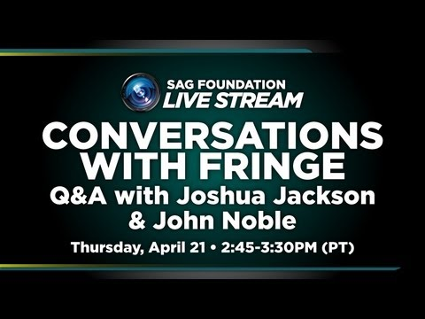 Conversations with Joshua Jackson & John Noble of FRINGE