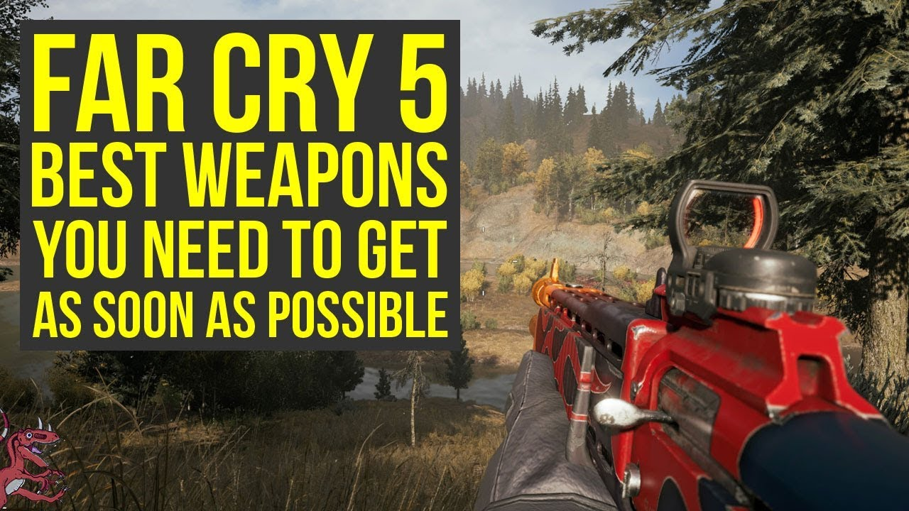 Far Cry 5 Best Weapons YOU NEED TO GET As Soon As Possible (Far Cry