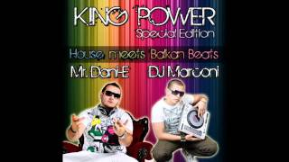 DJ Marconi & Mr.Dani-E - KING POWER Special Edition - Track 18