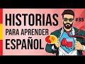 🧔 Aprende a hablar español como un nativo con historias de la vida diaria #35 | Nivel intermedio