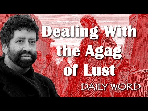 Dealing With The Agag Of Lust ('The Gilgal Principle' #2100)