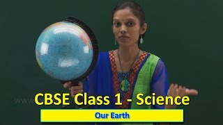 Our Earth | Class 1 CBSE Science | Science Syllabus Live Videos | Video Training